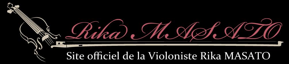 Site officiel de Rika MASATO – Violoniste – FrancaisSite officiel de la Violoniste Rika MASATO